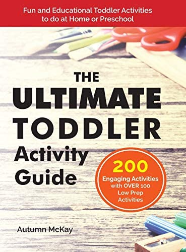 The Ultimate Toddler Activity Guide Fun Educational Toddler Activities to do at Home or Preschool product image