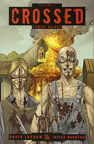 Crossed Volume 2 Tp: Family Values: 02