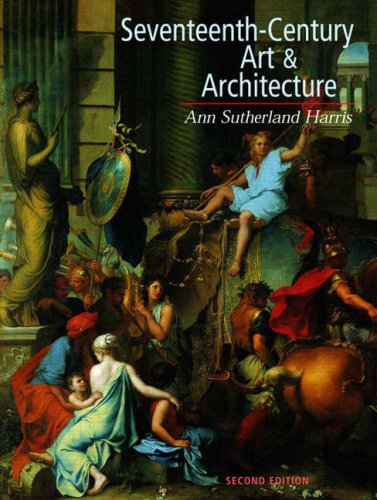 Compare Textbook Prices for Seventeenth-Century Art and Architecture 2nd Edition ISBN 9780136033721 by Ann Sutherland Harris