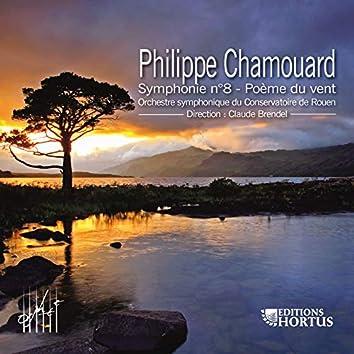 Chamouard: Symphonie No. 8 & Poème du vent