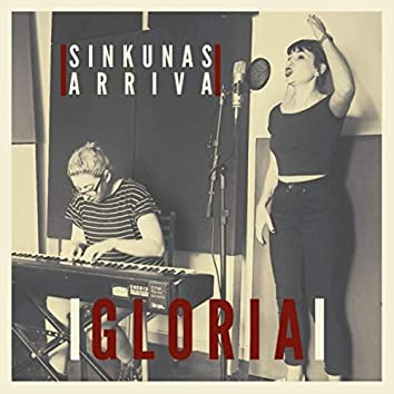 Gloria (feat. Noelia Sinkunas)