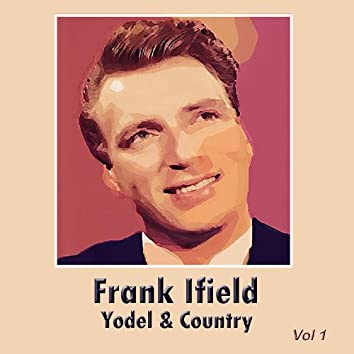 Yodel & Country, Vol. 1