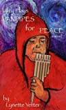 Lucy Plays Panpipes for Peace (English Edition)