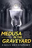 Medusa in the Graveyard: Book Two of the Medusa Cycle (English Edition)