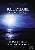 Kuuvalge - Wind Music of Estonia by Christopher Newport University Wind Ensemble (2013-05-03)