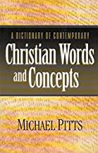 A Dictionary of Contemporary Christian Words and Concepts