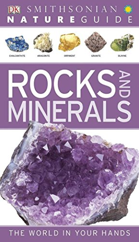 Nature Guide: Rocks and Minerals: The World in Your Hands (DK Nature Guide)