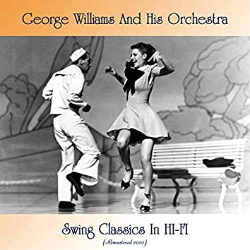 Swing Classics In HI-FI (Remastered 2020)