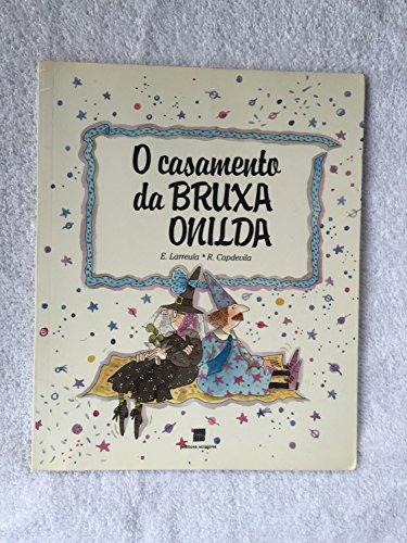O Casamento De Bruxa Onilda