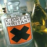 Songtexte von X-Dream - Irritant