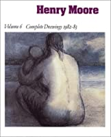 Henry Moore Complete Drawings 1916-1983: Catalogue Raisonne