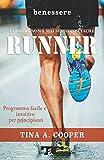 RUNNER - Correre non è mai stato così facile: Programma facile e intuitivo per principianti - corsa - running - footing - jogging -