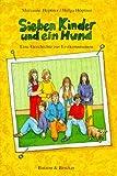 Sieben Kinder und ein Hund