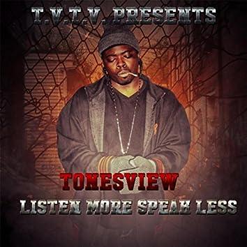Listen More Speak Less