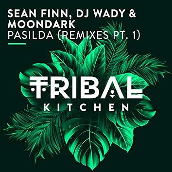 Pasilda (Remixes, Pt. 1)