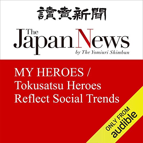 MY HEROES / Tokusatsu Heroes Reflect Social Trends cover art