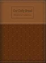 Our Daily Bread Devotional Collection by Our Daily Bread Ministries (2016-10-03)