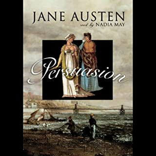 Persuasion                   By:                                                                                                                                 Jane Austen                               Narrated by:                                                                                                                                 Nadia May                      Length: 8 hrs and 1 min     535 ratings     Overall 4.4