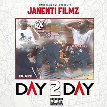 Day 2 Day (feat. Blaze, John Sonatra & Qk Oftha Mgboyz)