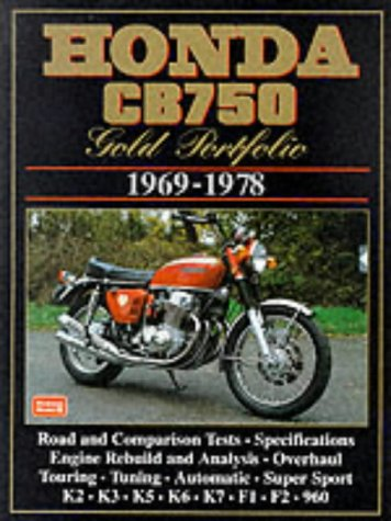 Honda CB750 Gold Portfolio 1969-1978 (Brooklands Books Road Test Series) (Motorcycle gold portfolio series)