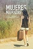 Mujeres Migradas (Novela)