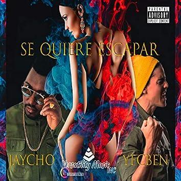 Se Quiere Escapar (feat. Yecben)
