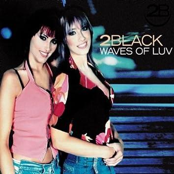Waves of Luv