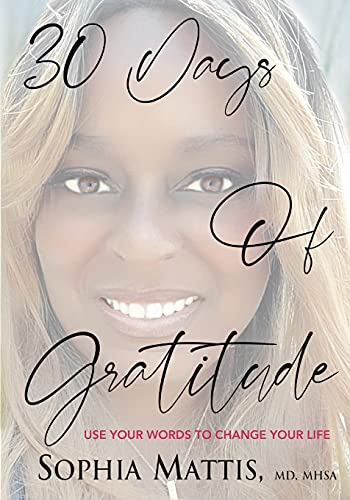30 Days of Gratitude: Use Your Words to Change Your Life