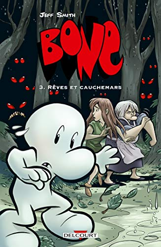 Bone T03: Rêves et cauchemars - Version couleur