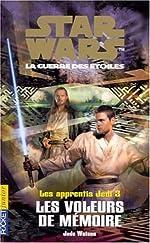 Apprentis Jedi, tome 3 - Les Voleurs de mémoire de Jude Watson