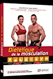 Diététique de la musculation: Masse, force, perte de graisse,...