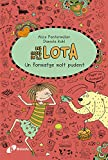 Les coses de la Lota: Un formatge molt pudent (Catalá - A PARTIR DE 10 ANYS - PERSONATGES I SÈRIES - Les coses de la Lota)