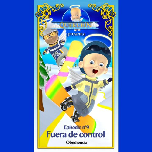 Querubín: Episodio 9 - Fuera de control [Cherubin, Episode 9: Out of Control] copertina