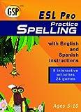 ESL Pro: Practice Spelling (Bilingual)