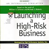 Launching a High Risk Business