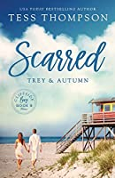 Scarred: Trey and Autumn (Cliffside Bay)