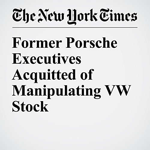 Former Porsche Executives Acquitted of Manipulating VW Stock cover art