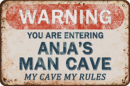 Tarika Warning You Are Entering Anja's Man Cave My Cave My Rules Eisen Poster Vintage Gemälde Zinn Zeichen für Straße Garage Home Cafe Bar Mann Höhle Farm Wanddekoration Handwerk