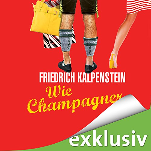 Wie Champagner audiobook cover art