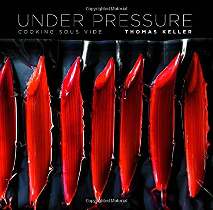 Under Pressure: Cooking Sous Vide