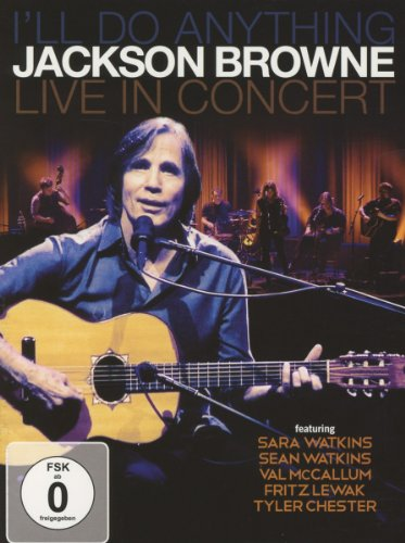 Jackson Browne - I'll Do Anything
