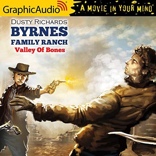 Valley Of Bones [Dramatized Adaptation] cover art