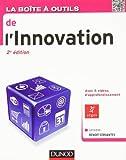 La Boîte à outils de l'innovation - 2e édition de Géraldine Benoit-Cervantes (5 septembre 2012) Broché