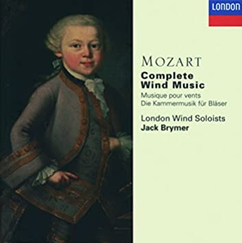 Mozart: Complete Wind Music