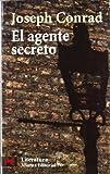 El agente secreto: Un relato sencillo (El libro de bolsillo - Literatura)
