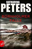 Bornholmer Falle: Kriminalroman (Sarah Pirohl ermittelt, Band 2) von Katharina Peters