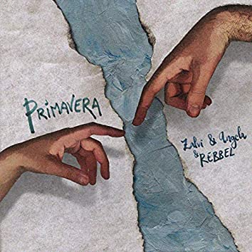 Primavera (feat. Angela & Rebbel)