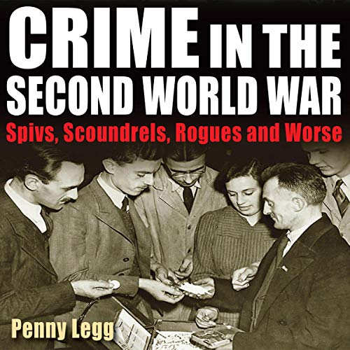 Crime in the Second World War audiobook cover art