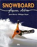 Snowboard: Figures libres