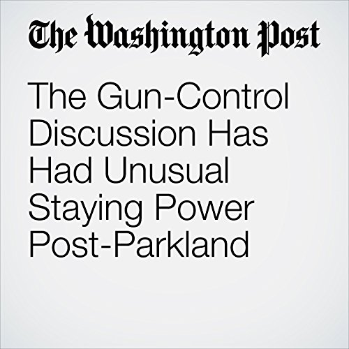 The Gun-Control Discussion Has Had Unusual Staying Power Post-Parkland copertina